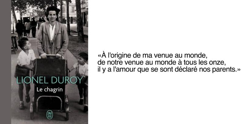 Le chagrin Lionel Duroy